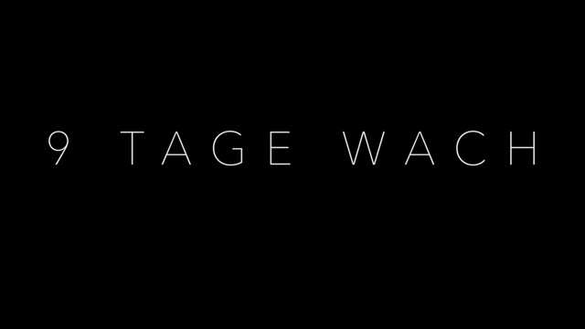 9 Tage Wach Download